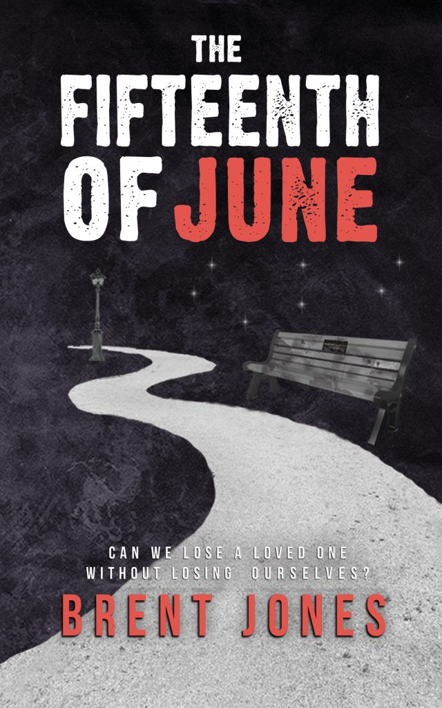The Fifteenth of June (Brent Jones)