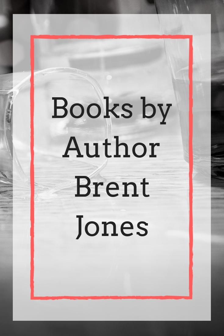 Books by Brent Jones